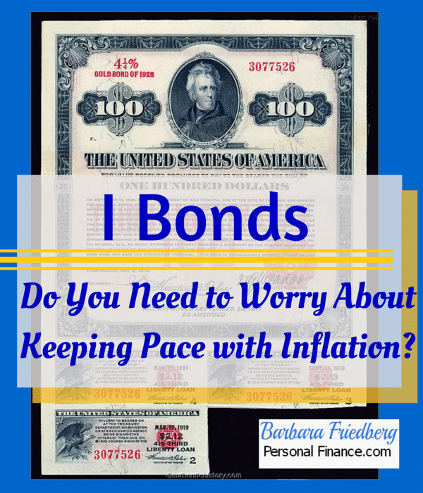 I Bonds will help you keep pace with inflation.