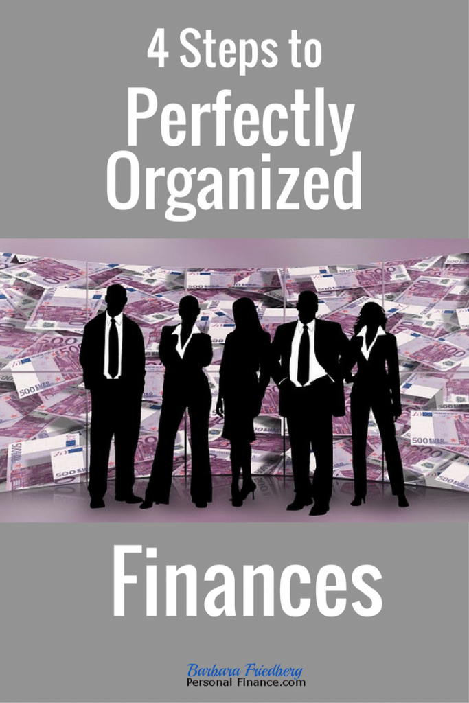 4 Steps to Perfectly Organized Finances - The start to growing your net worth.
