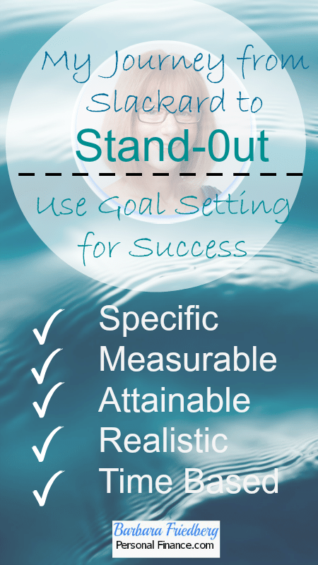 Use goal setting to stand out