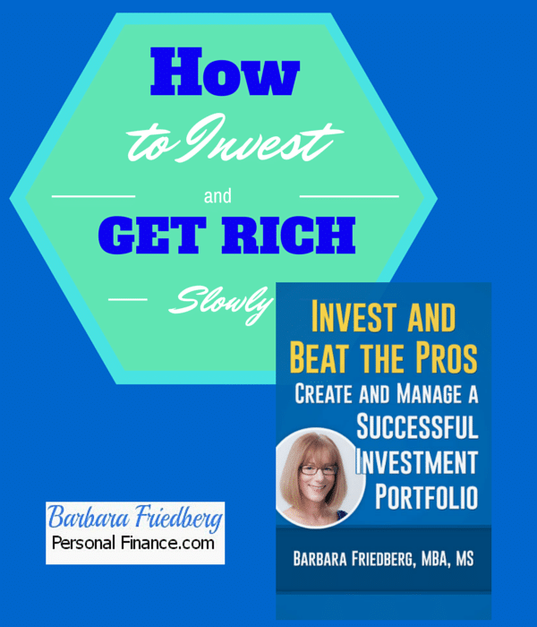 How to Invest and Get Rich Slowly