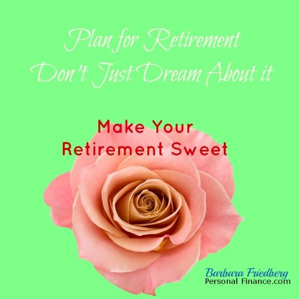 plan for retirement make retirement sweeter