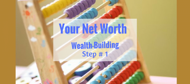 How to Calculate Net Worth – What Are You Worth?