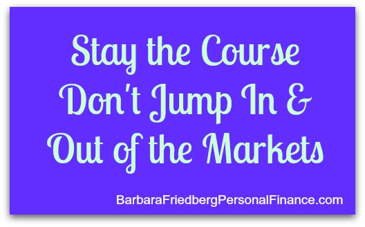 investing_stay the course_don't jump in and out of markets