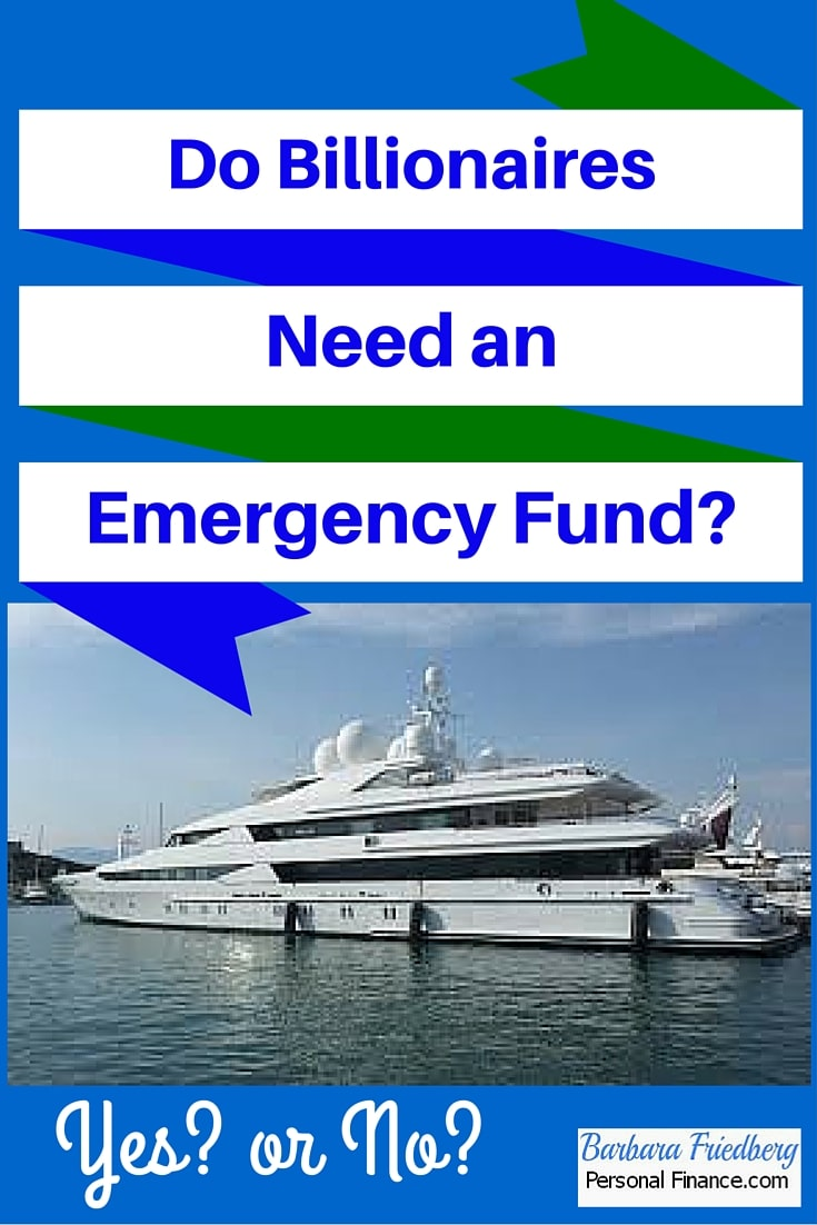 Do billionaires need an emergency fund?
