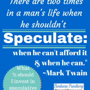 Speculative Investments – What Percent Should I Invest?