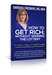how to get rich without winning the lottery-friedberg