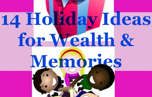 14 Holiday Activities to Build Wealth and Memories