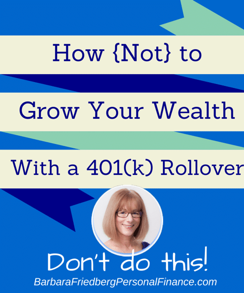 401(k) Rollover-What not to do. Don't make this mistake.