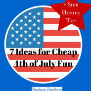 Cheap 4th of July Fun-7 Great Ideas