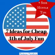 Cheap 4th of July Fun-7 Great Ideas