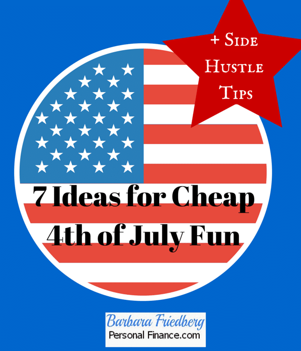 Cheap 4th of July Fun + Side Hustle Tips