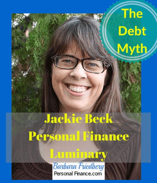 Jackie Beck-Personal Finance Luminary-The Debt Myth
