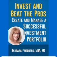 Invest and Beat the Pros – Learn the Simple Steps to Create an Investment Portfolio