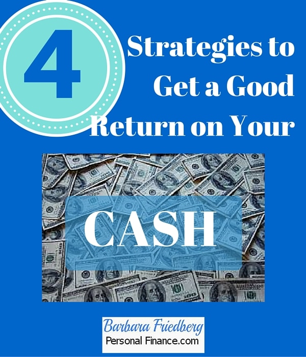 Find out how to get a good return on your cash