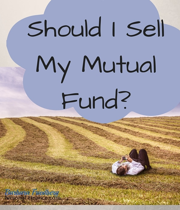 Should I sell my mutual fund?