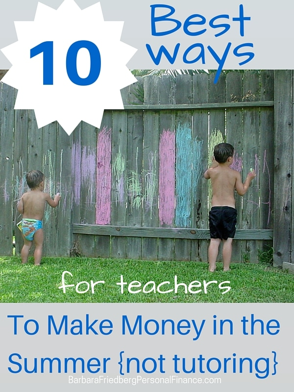 ways for teachers to make extra money in the summer without tutoring