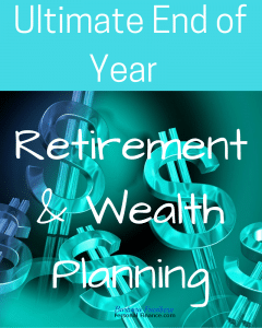 Ultimate end of year retirement planning tips