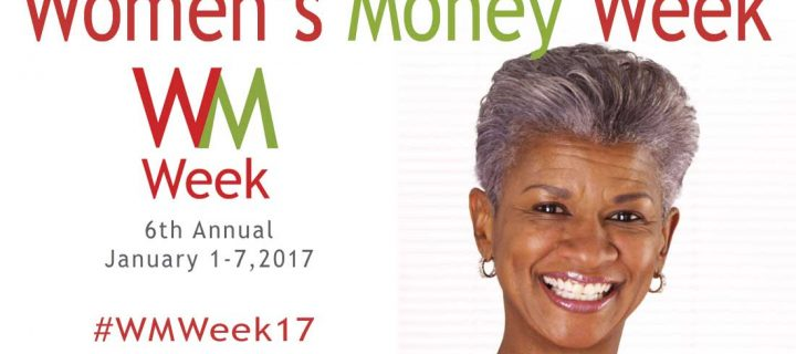 Make 2017 the Year You Gain Control of Your Money – Women's Money Week