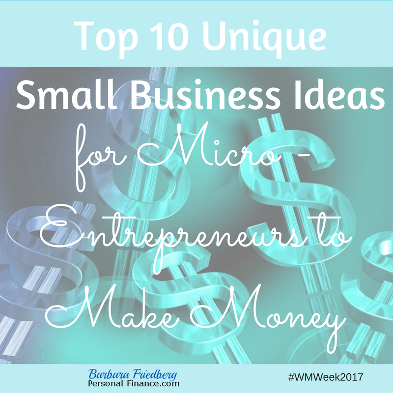 Unique small business ideas-Ways for micro-entrepreneurs to make money