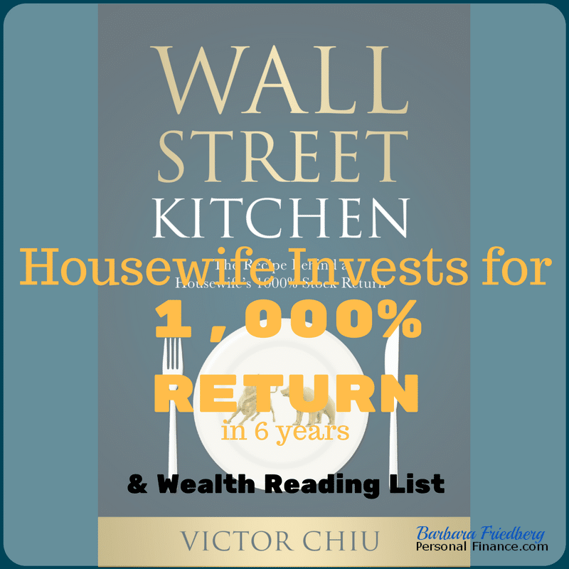 Wall Street Kitchen - How One Woman Invests for 1000% return