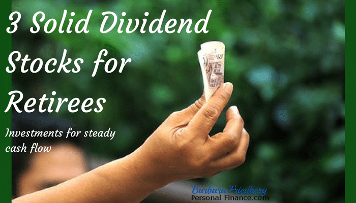 Dividend stocks for retirees with steady income stream and growing cash flow.