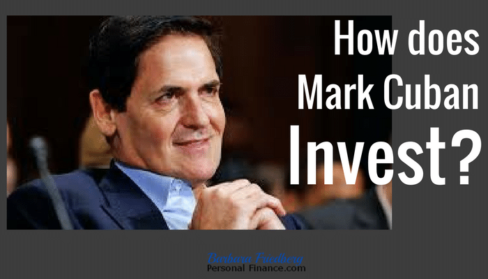 How does Mark Cuban invest his money. Get money + investing strategies from a top entrepreneur.