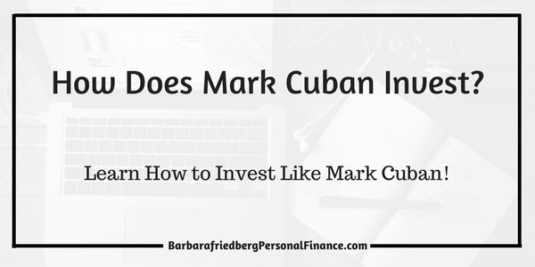 How Does Mark Cuban Invest?