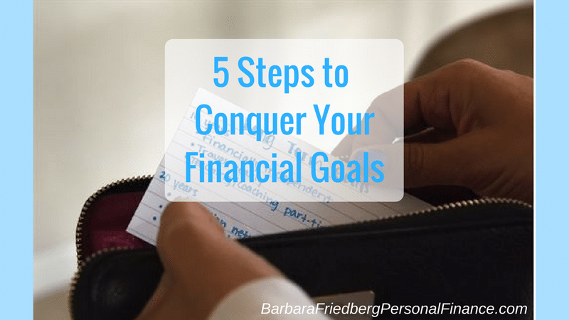 Conquer your financial goals with these actionable 5 steps