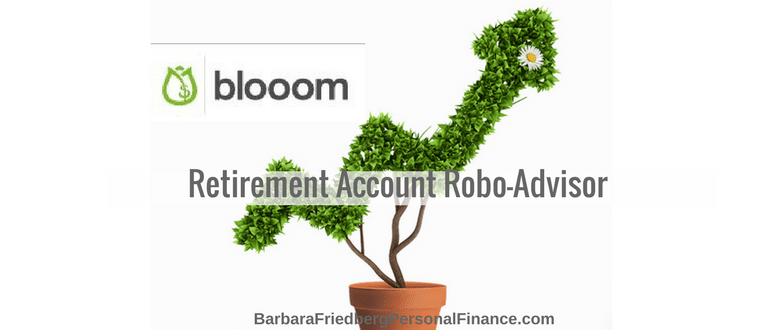 Blooom Robo-Advisor Review-Investment Management for Your Retirement Account