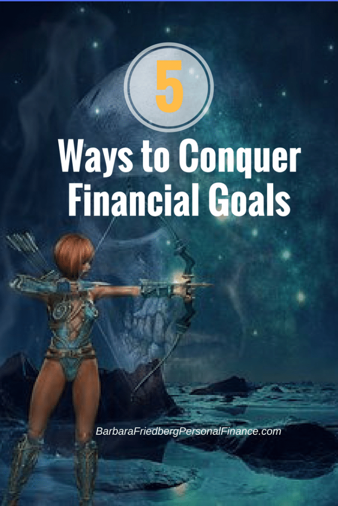 Don't let your financial goals hold you back.5 steps to conquer your money goals.