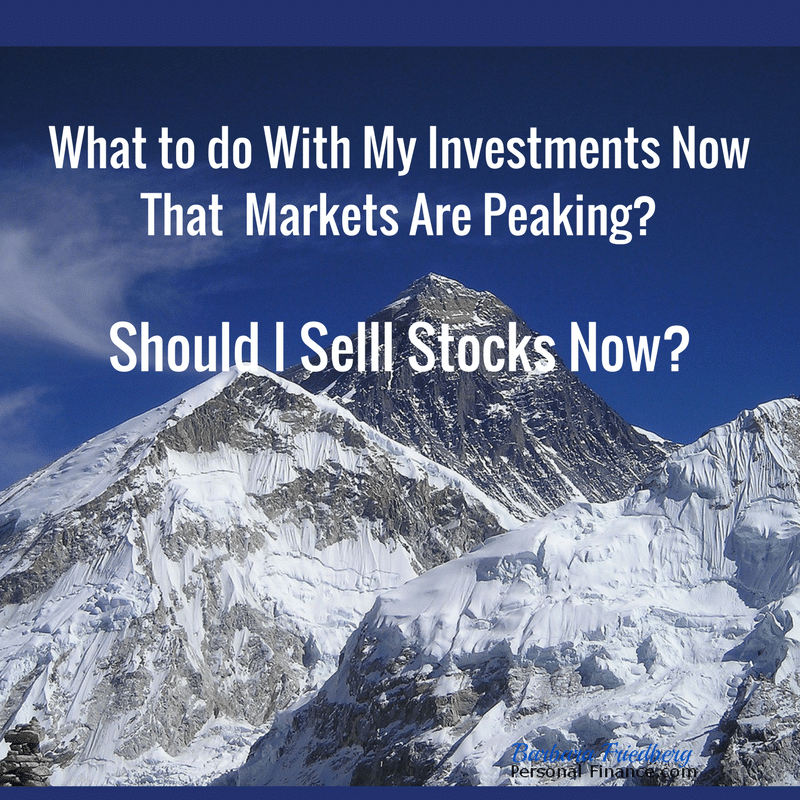 Should I sell stocks now or hang on? What to do now that markets are overvalued?