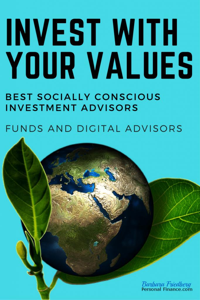 Best Socially Conscious Investment Advisors- ESG funds + socially responsible robo advisors