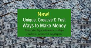 creative ways to make money fast