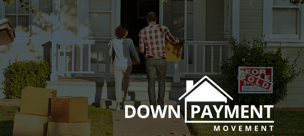Join the Down Payment Movement – Get Motivated to Save Up for Your New Home