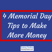 4 Memorial Day Tips to Make More Money