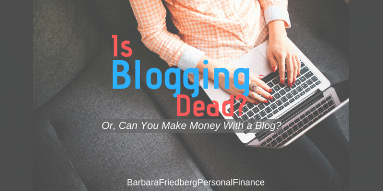 can-you-make-money-with-a-blog-or-is-blogging-dead