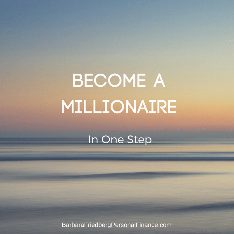 Become a millionaire in one step