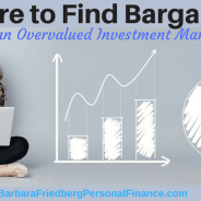 Is There Anywhere to Invest Today? Find Bargains in an Overvalued Market