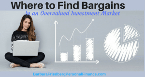 where to invest in an overvalued market