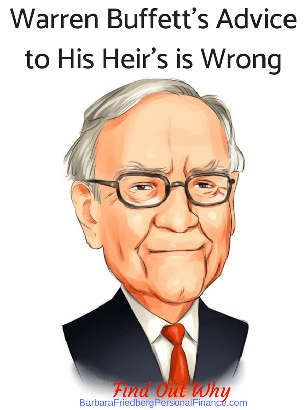 Warren Buffett's advice to his heirs is wrong - find out why.